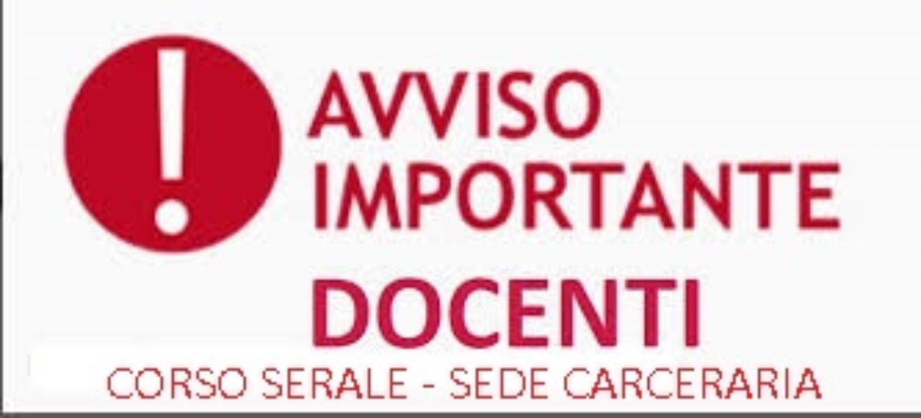 AVVISO N. 14 - CONVOCAZIONE DOCENTI CORSO SERALE E SEDE CARCERARIA